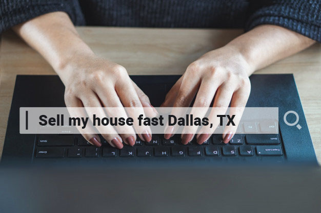 Sell my house fast Dallas, TX