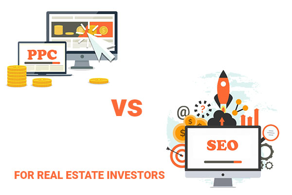 ppc vs seo for real estate investors